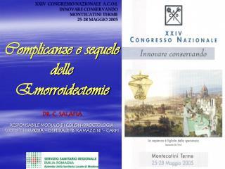 XXIV  CONGRESSO NAZIONALE  A.C.O.I.           INNOVARE CONSERVANDO MONTECATINI TERME