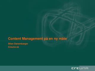 Content Management på en ny måte