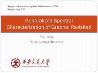 Generalized Spectral Characterization of Graphs: Revisited