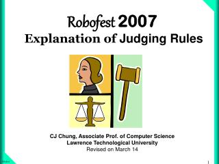 Robofest 2007   Explanation of  Judging Rules