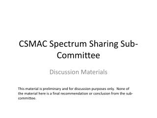 CSMAC Spectrum Sharing Sub-Committee