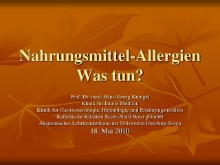 Nahrungsmittel-Allergien Was tun?