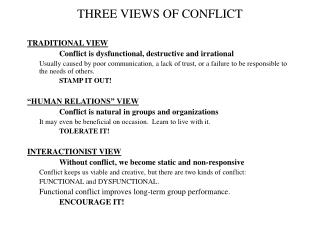 THREE VIEWS OF CONFLICT