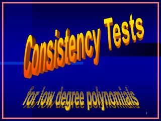 Consistency Tests