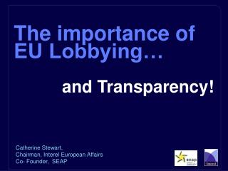 The importance of EU Lobbying…