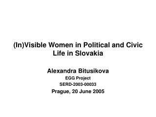 (In)Visible Women in Political and Civic Life in Slovakia