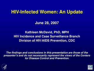 HIV-Infected Women: An Update