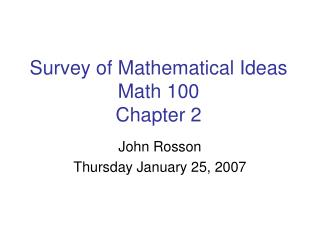 Survey of Mathematical Ideas Math 100 Chapter 2