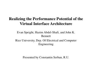 Realizing the Performance Potential of the Virtual Interface Architecture