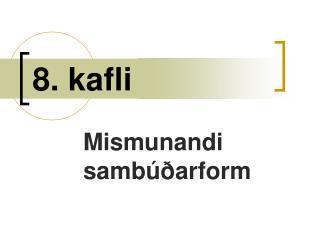 8. kafli