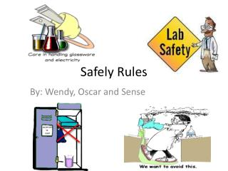 Safely Rules