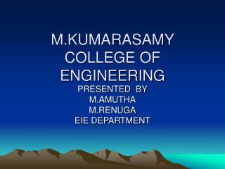 M.KUMARASAMY COLLEGE OF ENGINEERING