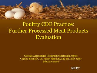 Poultry CDE Practice: Further Processed Meat Products Evaluation