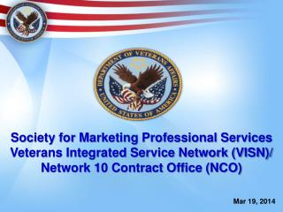 Society for Marketing Professional Services Veterans Integrated Service Network (VISN)/