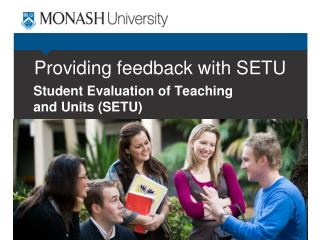 Providing feedback with SETU