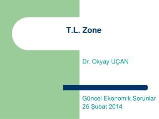 T.L. Zone