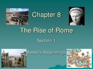 Chapter 8 The Rise of Rome