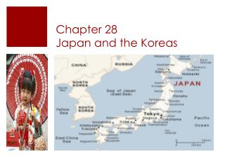 Chapter 28  Japan and the Koreas
