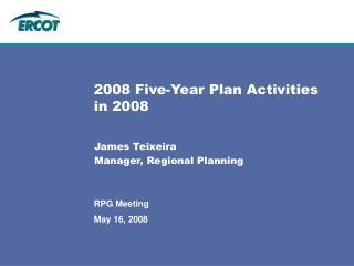 2008 Five-Year Plan Activities in 2008