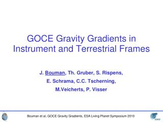 GOCE Gravity Gradients in Instrument and Terrestrial Frames