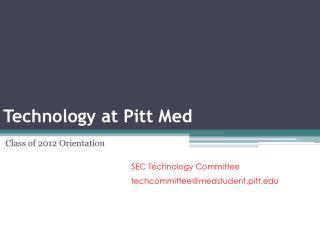 Technology at Pitt Med
