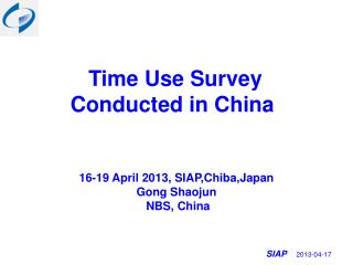 T ime Use Survey  Conducted in China