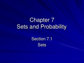 Chapter 7 Sets and Probability