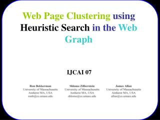 Web Page Clustering  using  Heuristic Search  in the  Web Graph