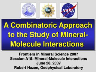 A  Combinatoric  Approach to the Study of Mineral- Molecule Interactions