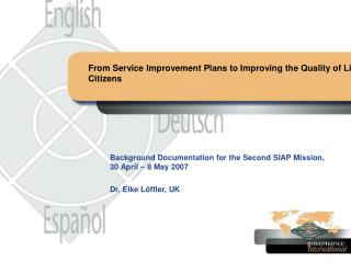 From Service Improvement Plans to Improving the Quality of Life of Citizens