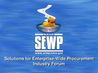 Solutions for Enterprise-Wide Procurement Industry Forum