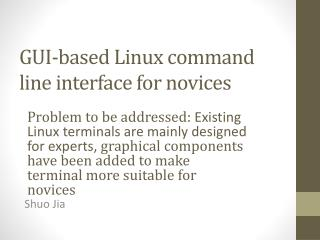 GUI-based Linux command line interface for novices