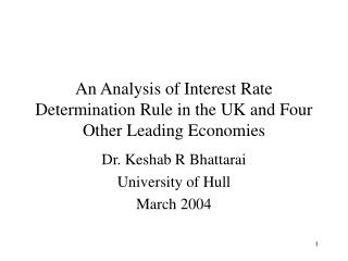An Analysis of Interest Rate Determination Rule in the UK and Four Other Leading Economies