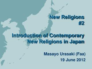 New Religions #2 Introduction of Contemporary New Religions in Japan
