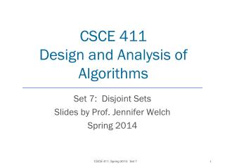 CSCE 411 Design and Analysis of Algorithms