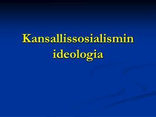 Kansallissosialismin ideologia