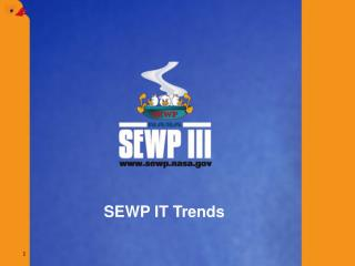 SEWP IT Trends