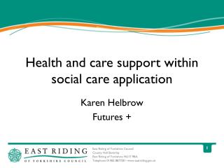 Health and care support within social care application