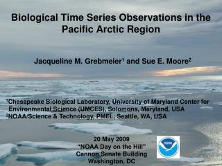 Biological Time Series Observations in the Pacific Arctic Region