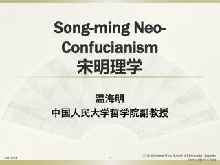 Song-ming Neo-Confucianism ????