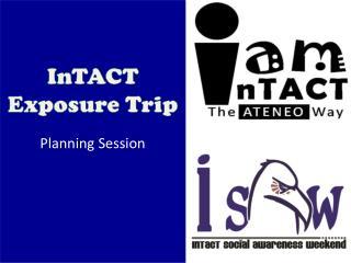 InTACT Exposure Trip