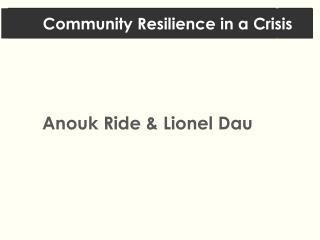 Community Resilience in a Crisis
