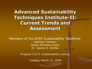 Advanced Sustainability Techniques Institute-II:  Current Trends and Assessment