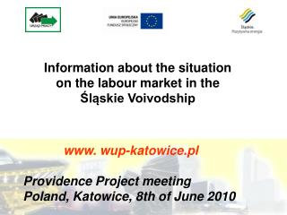 wup-katowice.pl Providence Project meeting Poland, Katowice, 8th of June 2010