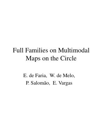 Full Families on Multimodal Maps on the Circle