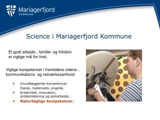 Science i Mariagerfjord Kommune