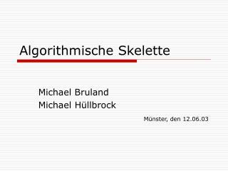 Algorithmische Skelette