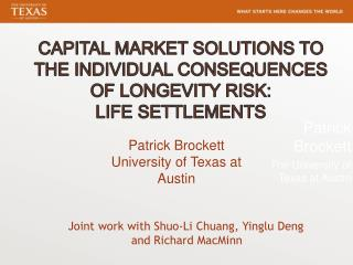 Capital Market Solutions to the Individual Consequences of Longevity Risk:   Life settlements