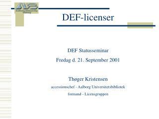 DEF-licenser