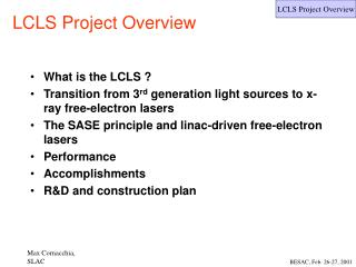LCLS Project Overview